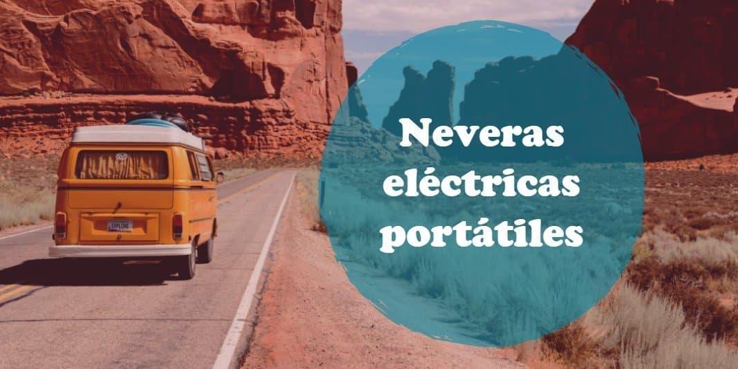 3 neveras eléctricas que te puedes llevar de viaje