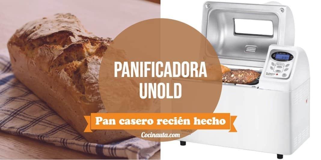 Panificadora Unold, una máquina de hacer pan poco conocida y de mucha calidad