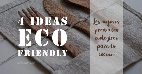 Los mejores productos ecológicos para tu cocina