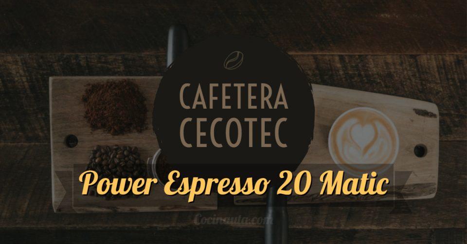 Cafetera Cecotec Power Espresso 20 Matic, la mejor cafetera para el día a día