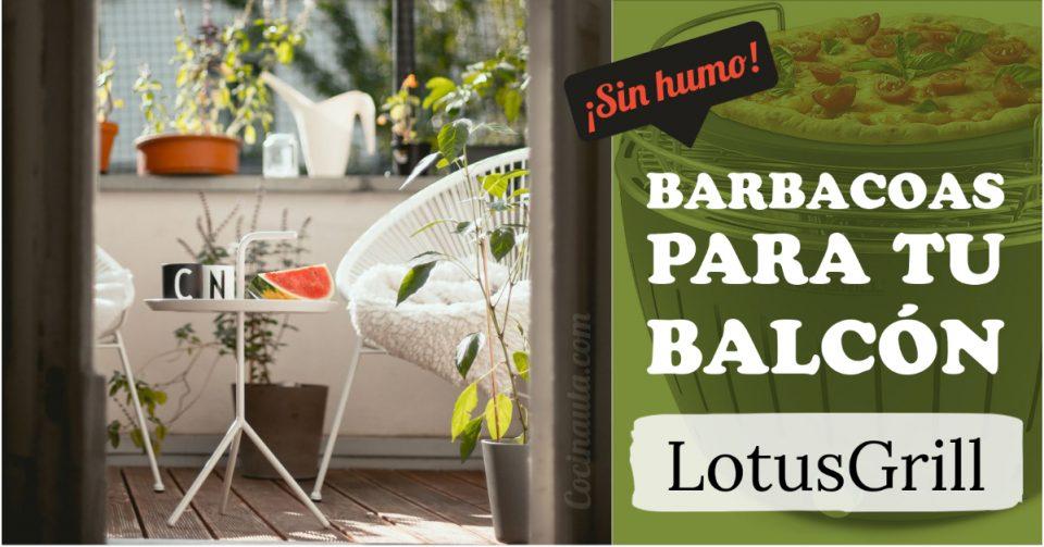 LotusGrill, la barbacoa sin humo que puedes usar en tu balcón